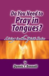 Booklet - Do You Need to Pray in Tongues? Every true Judeo-Christian Believer when he talks to God is speaking from his spirit to God's Spirit. The regenerated spirit is joined to God at conversion and is like a spiritual holy of holies.