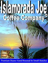 Islamorada Joe Premium beans roasted in small batches for optimal flavor. The best coffee in town