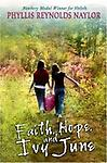 Faith, Hope, and Ivy June by Phyllis Reynolds Naylor (Hardcover) - LABCO books are NEW hardcover, library bound books.