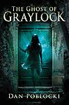 The Ghost of Graylock by Dan Poblocki (Library Bound Hardcover) - LABCO books are NEW hardcover, library bound books.