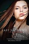 Last Sacrifice (Vampire Academy, Book 6) by Richelle Mead - LABCO books are NEW hardcover, library bound books.