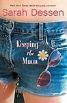 Keeping the Moon by Sarah Dessen - LABCO books are NEW hardcover, library bound books.