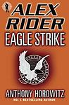 Eagle Strike (Alex Rider Adventure) by Anthony Horowitz - LABCO books are NEW hardcover, library bound books.