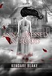 Anna Dressed in Blood (Anna, Book 1) by Kendare Blake (Hardcover Library Bound) - LABCO books are NEW hardcover, library bound books.