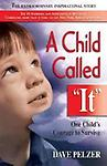 A Child Called It: One Child's Courage to Survive by Dave Pelzer (hardcover Library Bound) - A Child Called It