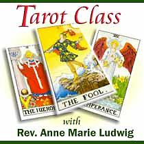 Symbols of the Tarot, with Rev Anna Marie Ludwig SYMBOLS OF THE TAROT Thursdays over Zoom. 7:30 to 9:00 PM November 11th and 18th,December 2nd and 9th. with Rev. Anna Marie Ludwig