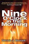 Book - Nine O'clock In The Morning - This story tells how the Charismatic Movement began and swept into churches across America.