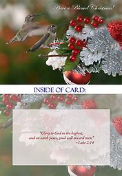 """HH1306GC Have a Blessed Christmas Greeting Card This 5"""" x 7"""" Christmas card has Have a Blessed Christmas on the front. You'll also find two beautiful Hummingbirds and Red Berries in a Christmas display."""