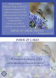 """HH1320GC Encouragement Greeting Card This 5"""" x 7"""" As a hummingbird stretches his wings to the sky, as if to be looking to the heavens, he is accompanied by an encouraging quote from the Bible, Philippians 4:8."""