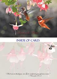 "HH1403GC 5"" x 7"" - This Thank You Card features two Rufous hummingbirds in flight with beautiful peach Fuchsia flowers. Greeting Card- 5"" X 7"" Premium 14 Pt Gloss Coated Paper with UV."
