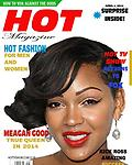 HOT MAGAZINE. HISTORICAL FIRST ISSUE - HOT MAGAZINE IS A MONTHLY ENTERTAINMENT PUBLICATION. YOU CAN TAKE OUT A 12 MONTH SUBSCRIPTION OR A MONTH TO MONTH SUBSCRIPTION FOR ONLY $5.00. SHIPPING INCLUDED