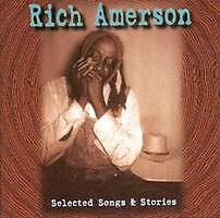 Rich Amerson The CD or cassette includes tales and songs recorded in Livingston, Alabama in 1961. Produced by Alan Brown.