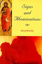 Signs and Abominations Bruce Beasley
