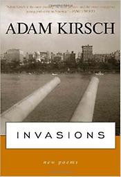 Invasions Adam Kirsch