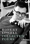 Robert Lowell Collected Poems - Robert Lowell