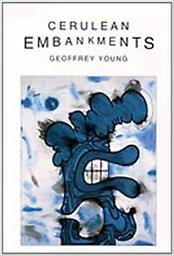 Cerulean Embankments Geoffrey Young