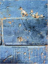 Door Languages Zafer Senocak/ Translated by Elizabeth Oehlkers Wright
