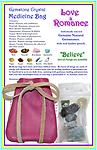 "Gemstone Crystal Medicine Bag - LOVE and ROMANCE - Our Love & Romance Gemstone Crystal Medicine Bag is made of soft genuine leather and includes 9 high quality genuine natural gemstones. 2 1/2"" x 3 1/2"" leather pouch."