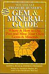 Pub 555BKGM Gem & Mineral Guide - Great for ol' timers and beginners!! Southeast Treasure Hunter's: Gem & Mineral Guide. Where & How to Dig, Pan and Mine Your Own Gems & Minerals.