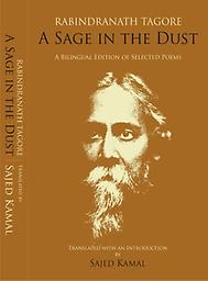 A Sage In The Dust Rabindranath Tagore