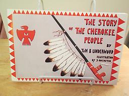 The Story of the Cherokee People A great brief history of the Cherokee people of North Carolina from ancient times until removal by Tom Underwood. 48 illustrated pages. Price incudes shipping.