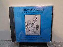 The Wind Eagle and other Abenaki Stories Six stories of the Abenaki tribe of northern New England. Joseph Bruchac is a noted historian and writer of Abenaki descent and a mesmerizing storyteller! Price includes shipping.