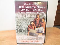 Our Spirits Don't Speak English 80-minute DVD of the Indian Boarding School experience. A moving documentary from the point of view of those who went through it. Narrated by Gayle Ross noted storyteller and descendant of John Ross.