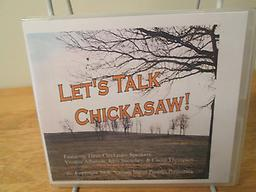"Let's Talk Chickasaw The Introduction program teaches you how to read and write the language. This ""listen and repeat"" format CD shows you how to use it. Greetings, questions, food, family, animals and useful phrases."