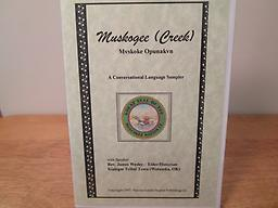 Muskogee Creek Language Sampler Booklet and CD with James Wesley of Kialegee Tribal Town, Wetumka, Oklahoma. Price includes shipping.