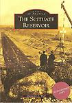 The Scituate Reservoir - Images of America series with over 200 photographs and documents. It tells the story of the complete construction of the Scituate Reservoir System. Released October 6, 2010