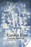 Cool, Calm, and Collected - Carolyn Kizer