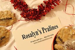 Valentine's Day Pralines Delight your valentine with the best in quality and taste, Rosalyn's Pralines. Send a dozen or two or three or more. You will be so glad you did. Sweets for the sweet!