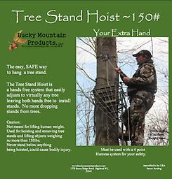 Tree Stand Hoist 150 LB Tree Stand hoist 150 lb is the easy, safe way to hang tree stands. The Tree Stand Hoist is a hands free system that easily adjusts to any tree leaving both of your hands free to install the stand.