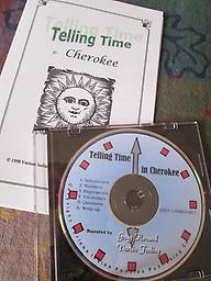 Telling Time in Cherokee CD with numbers and how to tell time in the Cherokee language. Instructions show English, pronunciation and Syllabary.