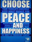 Choose Happiness and Peace - A unique message that will inspire you to be great