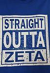 "Straight Outta ""Zeta"" Shirt - Blue straight outta zeta shirt"