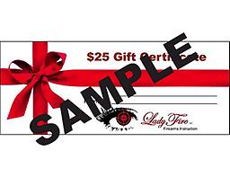 LadyFire $25 Gift Certificate A LadyFire Gift Certificate is good toward a class or personal instruction.