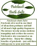 The Mystics Touch ~ Patchouli Bath Sea Salts - Made with the finest oils, herbs and salts ~