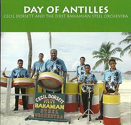 Day of Antilles (Compact Disc) Album by Cecil Dorsett and the First Bahamian Steel Orchestra. Classic steel drum music in a variety of genres, including calypso, reggae, classical, soca, and Latin American and pop. (FREE SHIPPING!)