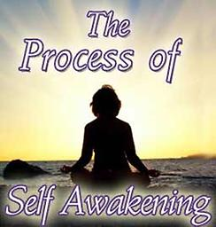 The Process of Self Awakening The Process of Self Awakening Thursdays, September 9th, 16th, 23rd, 30th, and October 7th and 14th with: Rev. Norma Victor