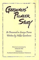 Book: Senryu: Gardeners' Pioneer Story This book introduces one century of the history of the Japanese gardeners, via 210 of the beautiful senryu poems that they wrote. Sunny Seki, a.k.a. Sankyaku Seki, teaches senryu in Los Angeles.
