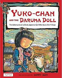 Book: Yuko-chan and the Daruma Doll Yuko-chan and the Daruma Doll, a gorgeous multicultural children's book by author/illustrator Sunny Seki, takes readers on a journey into ancient Japan and the story behind the famous Daruma doll. .