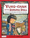 Book: Yuko-chan and the Daruma Doll - Yuko-chan and the Daruma Doll, a gorgeous multicultural children's book by author/illustrator Sunny Seki, takes readers on a journey into ancient Japan and the story behind the famous Daruma doll.