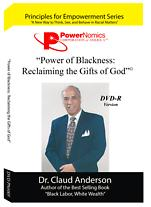 PN-005 Power of Blackness: Reclaiming the Gifts of God PowerNomics Series DVD