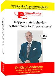 PN-002 Inappropriate Behavior: A Roadblock to Empowerment PowerNomics Series DVD