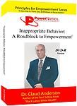 PN-002 Inappropriate Behavior: A Roadblock to Empowerment - PowerNomics Series DVD