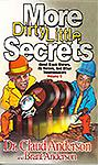 BK-005 More Dirty Little Secrets, Volume II - In the magnetic style that has made all of Dr. Anderson's books best sellers, this book covers American history from the very earliest days of the country, to our present