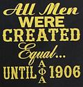 Alpha Equal T Shirt - Black alpha t shirt with all men were created equal until 1906