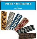 Double Knitted Headband - Learn colorwork with Double Knitting and option to make your own pattern. Tuesdays February 21 & 28 6:00-8:30pm
