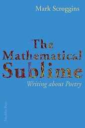 The Mathematical Sublime by Mark Scroggins